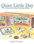 Quiet Little Day: Poems and a Story for Young Children