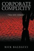 Corporate Complicity: The New Terror