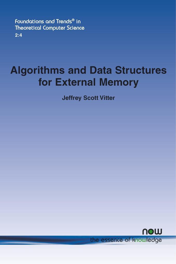 Algorithms and Data Structures for External Mem...