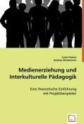 Medienerziehung und Interkulturelle Pädagogik