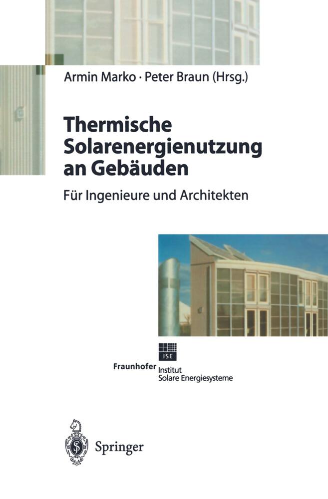Thermische Solarenergienutzung an Gebäuden als ...