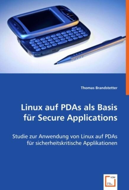 Linux auf PDAs als Basis für Secure Application...