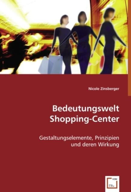 Bedeutungswelt Shopping-Center als Buch von Nic...