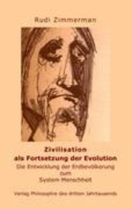Zivilisation als Fortsetzung der Evolution als Buch