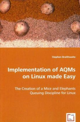 Implementation of AQMs on Linux made Easy als B...