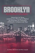Brooklyn Existentialism: Voices from the Stoop Explaining How Philosophical Realism Can Bring about the Restoration of Character, Intelligence