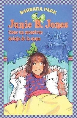 Junie B. Jones Tiene un Monstruo Debajo de la Cama = Junie B. Jones Has a Monster Under Her Bed als Taschenbuch