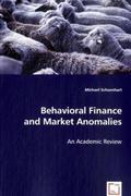 Behavioral Finance and Market Anomalies