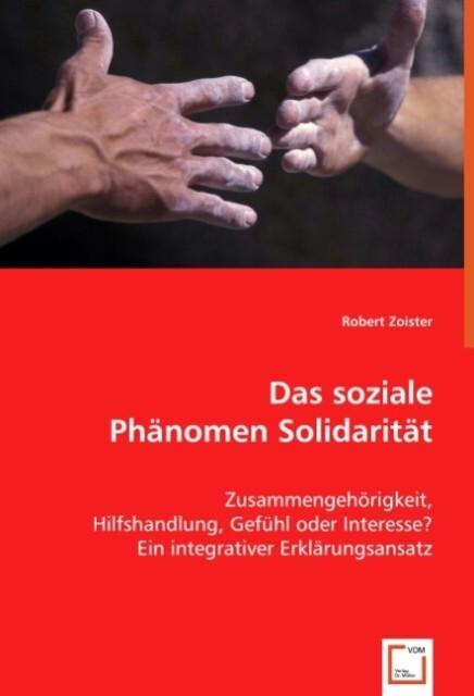 Das soziale Phänomen Solidarität als Buch von R...