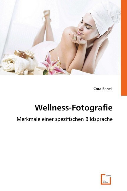 Wellness-Fotografie als Buch von Cora Banek