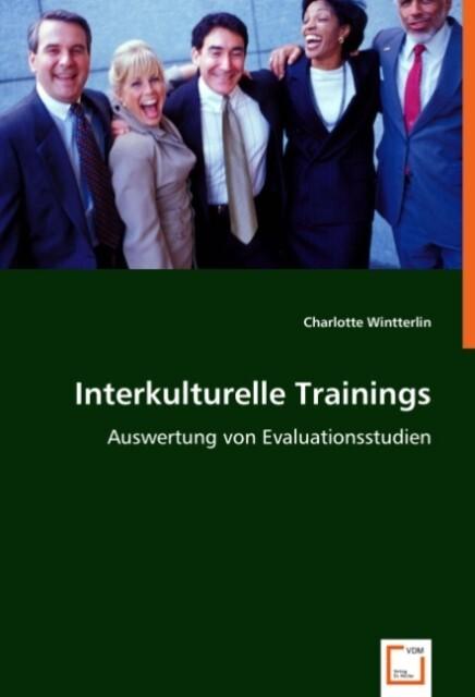 Interkulturelle Trainings als Buch von Charlott...