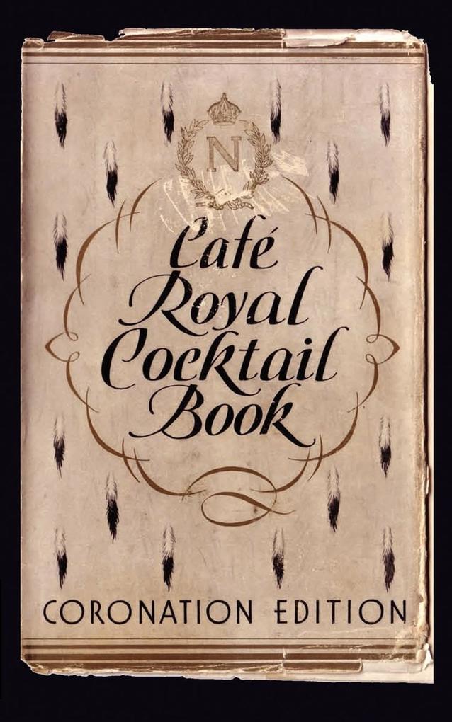 Café Royal Cocktail Book als Buch von