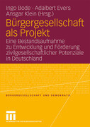 Bürgergesellschaft als Projekt