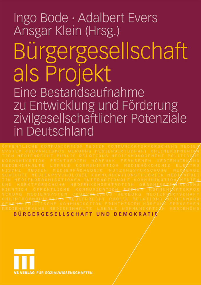 Bürgergesellschaft als Projekt als Buch von