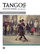 Tangos: Selected Works for the Piano
