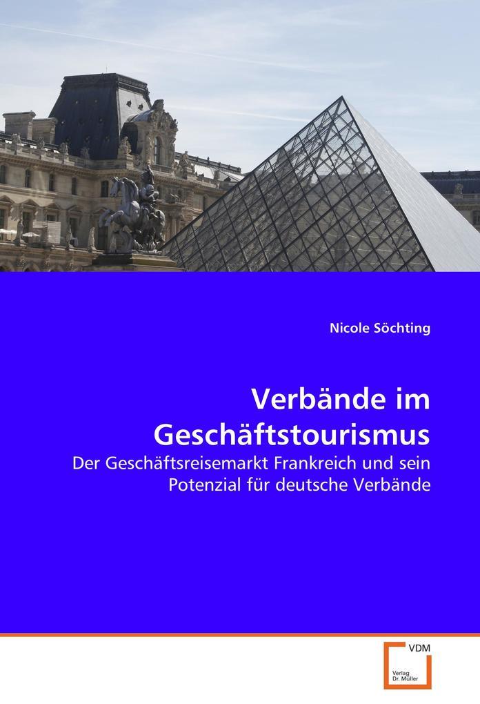 Verbände im Geschäftstourismus als Buch von Nic...