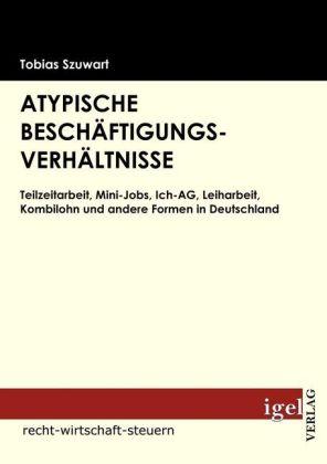 Atypische Beschäftigungsverhältnisse als Buch v...