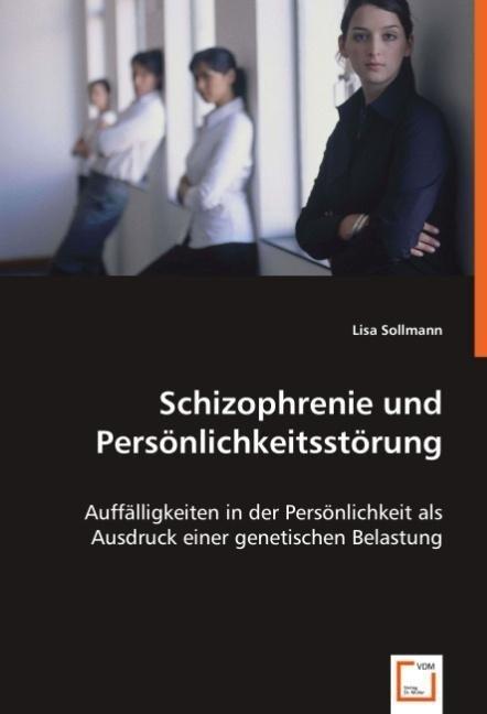 Schizophrenie und Persönlichkeitsstörung als Bu...