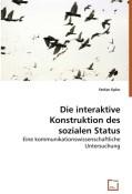 Die interaktive Konstruktion des sozialen Status