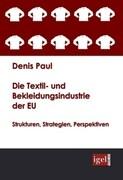 Die Textil- und Bekleidungsindustrie der EU