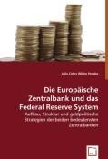 Die Europäische Zentralbank und das Federal Reserve System