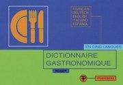 Dictionnaire gastronomique pour la traduction et l'explication des menus, Francais-Deutsch-English-I