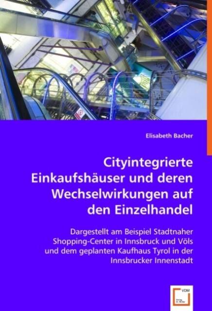Cityintegrierte Einkaufshäuser und deren Wechse...