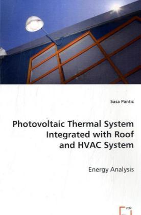 Photovoltaic Thermal System Integrated with Roo...