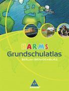 HARMS Grundschulatlas. Ausgabe 2008 für Berliner und Brandenburger Grundschulen