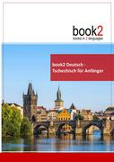 book2 Deutsch - Tschechisch für Anfänger