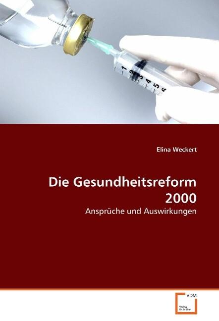 Die Gesundheitsreform 2000 als Buch von Elina W...