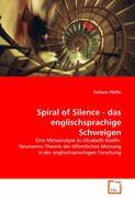 Spiral of Silence - das englischsprachige Schweigen