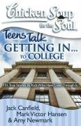 Getting In... to College: 101 True Stories from Kids Who Have Lived Through It