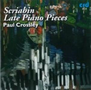 Scriabin Late Piano Music