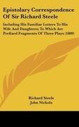 Epistolary Correspondence Of Sir Richard Steele