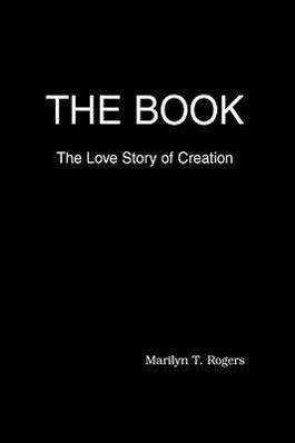 The Book als Buch von Marilyn T. Rogers