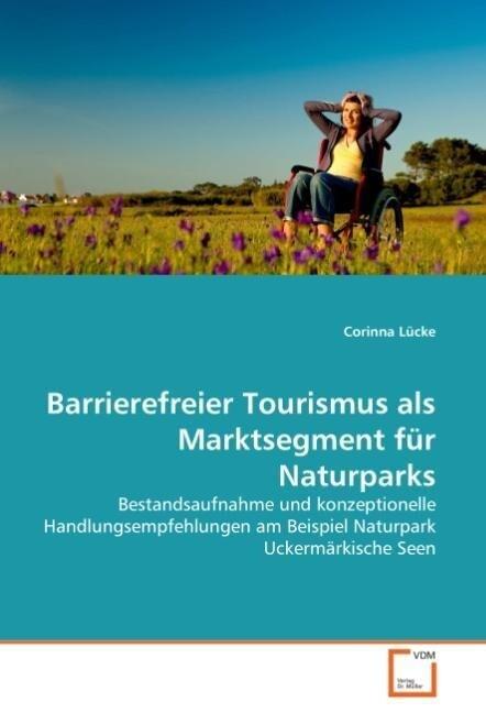 Barrierefreier Tourismus als Marktsegment für N...