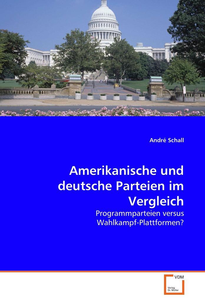 Amerikanische und deutsche Parteien im Vergleic...