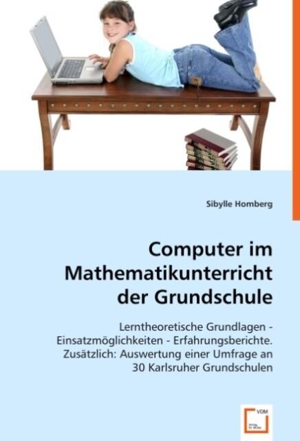 Computer im Mathematikunterricht der Grundschul...