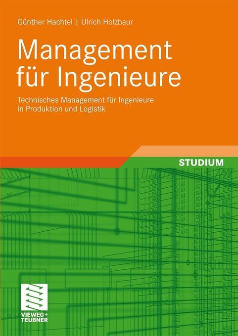 Management für Ingenieure als Buch von Günther ...