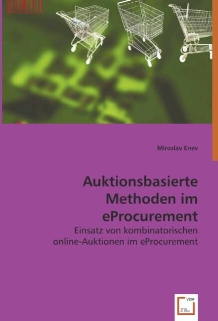 Auktionsbasierte Methoden im eProcurement als B...
