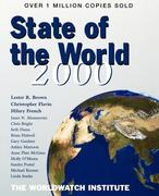 State of the World 2000: A Worldwatch Institute Report on Progress Towards a Sustainable Society
