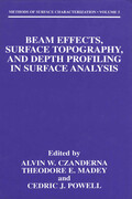Beam Effects, Surface Topography, and Depth Profiling in Surface Analysis