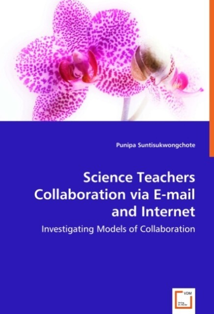 Science Teachers Collaboration via E-mail and I...