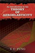 An Introduction to the Theory of Aeroelasticity