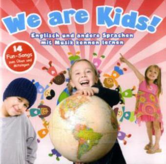 We Are Kids! - Sprachen mit Musik kennen lernen