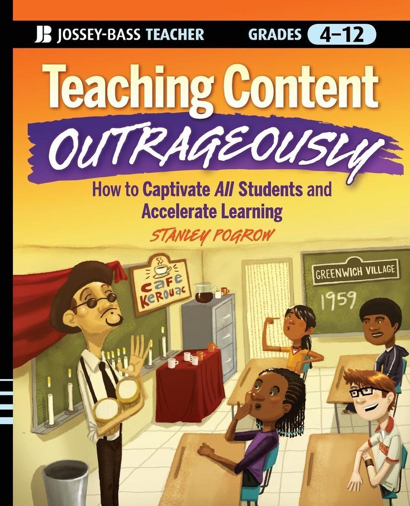 Teaching Content Outrageously als Taschenbuch v...