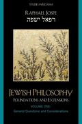 Jewish Philosophy: Foundations and Extensions, Volume 1: General Questions and Considerations
