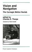 Vision and Navigation: The Carnegie Mellon Navlab