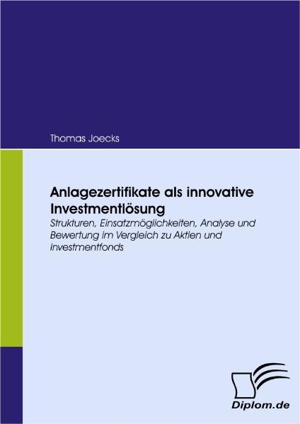 Anlagezertifikate als innovative Investmentlösu...